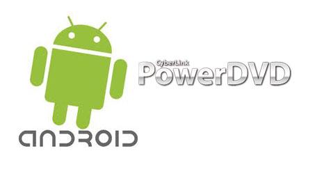 android powerdvd