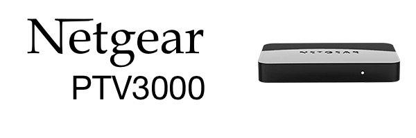 netgear-ptv3000-push2TV