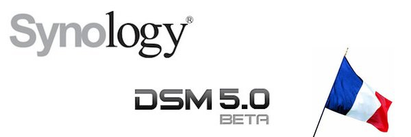 synology dsm 50 france Synology DSM 5.0 beta officialisé en France