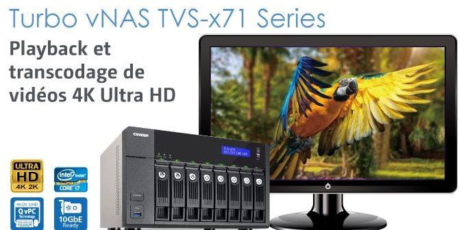 QNAP dévoile la gamme Turbo vNAS TVS-x71